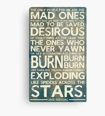 The Mad Ones Metal Print