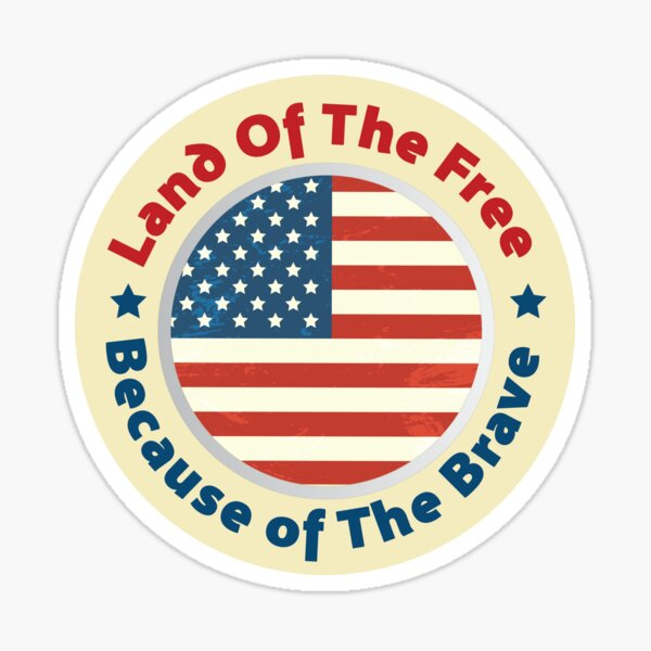 Land of The Free Because of the Brave - Patriot Day - September 11 Sticker