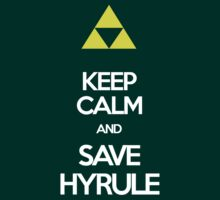Keep Calm And Save HYRULE | Unisex T-Shirt