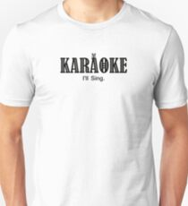 Karaoke black color Unisex T-Shirt