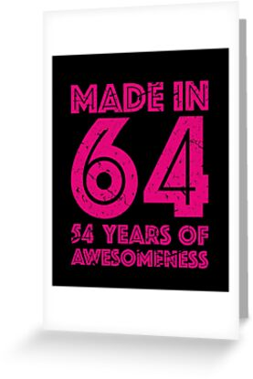 54th Birthday Gift Adult Age 54 Year Old Women Womens By Matt L