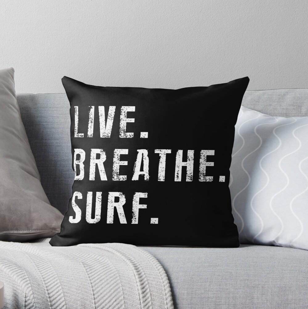 Live, Breathe, Surf - Sommer - Surfen Dekokissen
