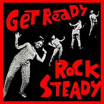Get Ready Do Rocksteady by mademoiselleana