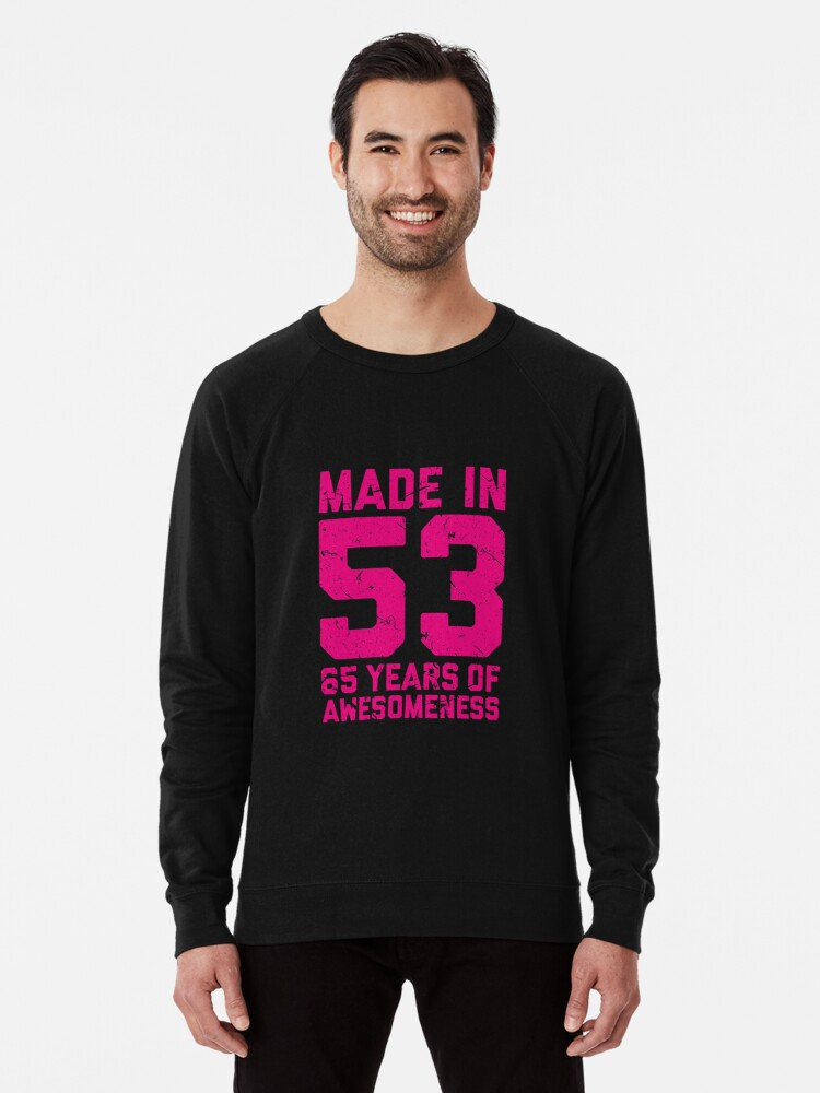 65th Birthday Gift Adult Age 65 Year Old Women Womens Lightweight Sweatshirt Front