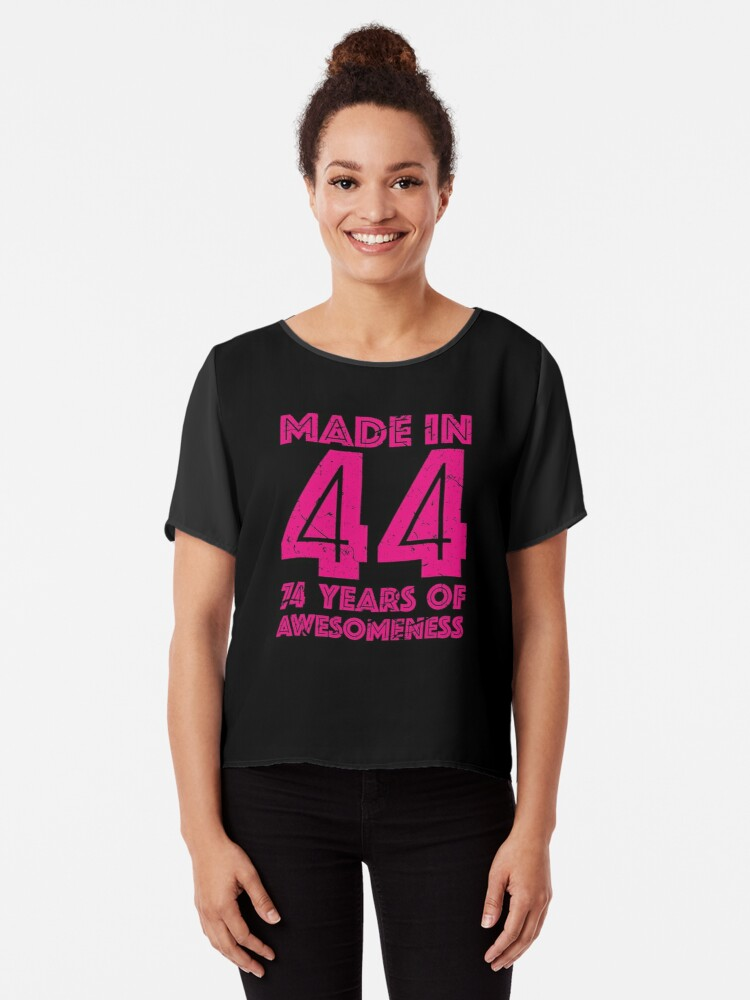 74th Birthday Gift Adult Age 74 Year Old Women Womens Chiffon Top Front
