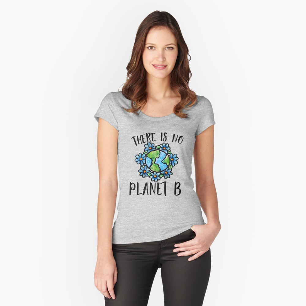There is no planet b Women's Fitted Scoop T-Shirt Front