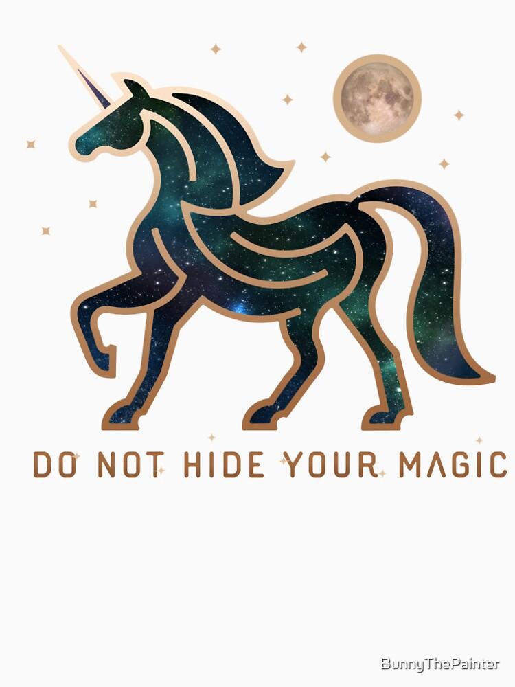 No ocultes tu magia - Unicornio galáctico de BunnyThePainter