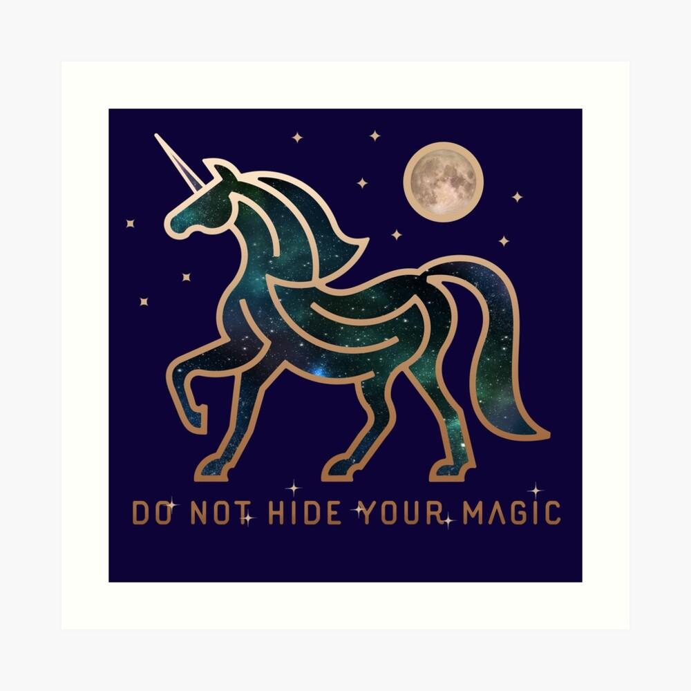 No ocultes tu magia - Unicornio galáctico Lámina artística