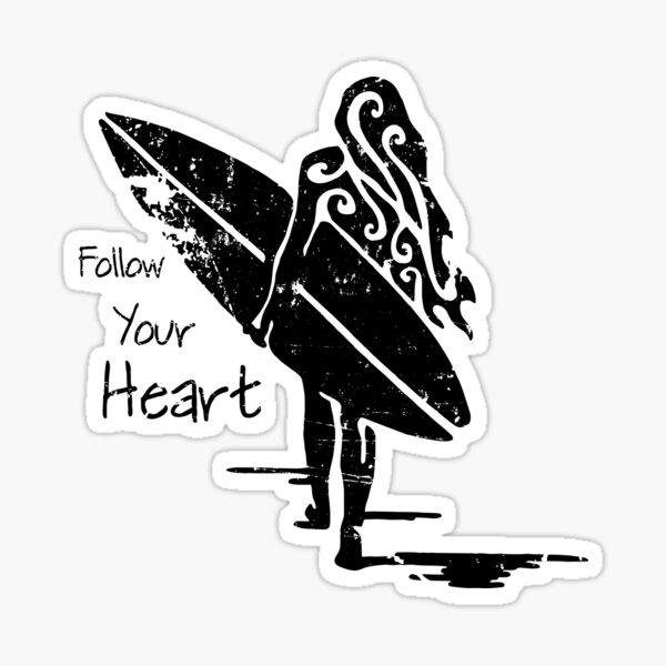 Follow your heart, surfing girl Sticker