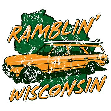 Ramblin' Wisconsin by gstrehlow2011