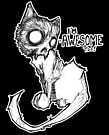 I'm Awesome Too says the zombie cat by byronrempel