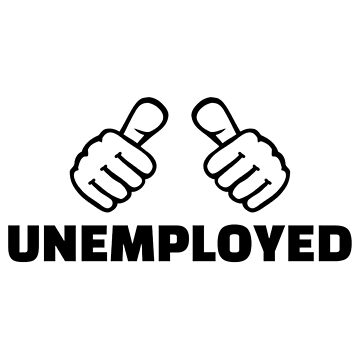 Unemployed by Designzz