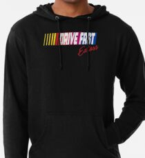 Drive fast eatass Lightweight Hoodie