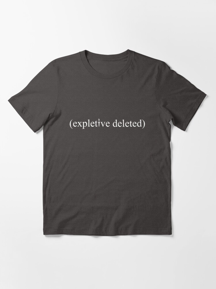 Alternate view of (Expletive Deleted) Essential T-Shirt