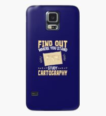Cartographer Find Out Where You Stand Study Cartography Case/Skin for Samsung Galaxy