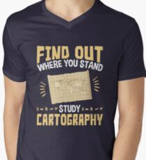 Cartographer Find Out Where You Stand Study Cartography Men's V-Neck T-Shirt