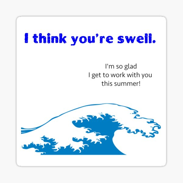 I think you're swell card Sticker