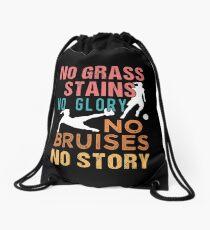 Soccer No Grass Stains No Glory Women's Soccer Drawstring Bag