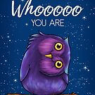 Believe in Whooooo You Are Owl by SamanthaJeanArt