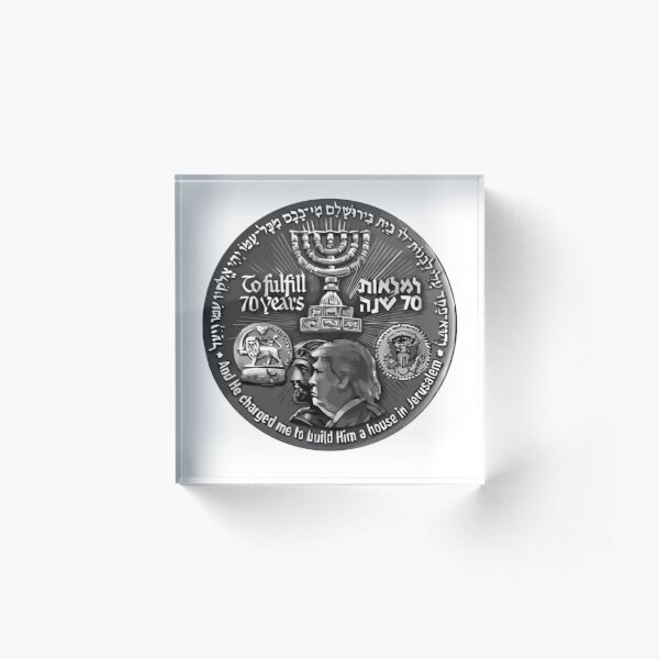 Israel 70 Year Anniversary Coin Art Featuring Cyrus and Trump (Front) Acrylic Block