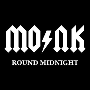 Thelonious Monk - Round Midnight by SQWEAR