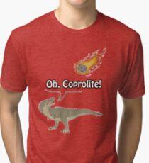Oh, Coprolite!  Tri-blend T-Shirt