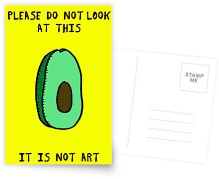 IT IS NOT ART - Avocado by stevexoh
