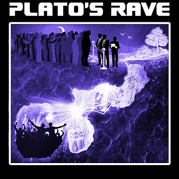 Plato's Rave - Allegory of the Cave - Philosophy Shirt by The-Nerd-Shirt