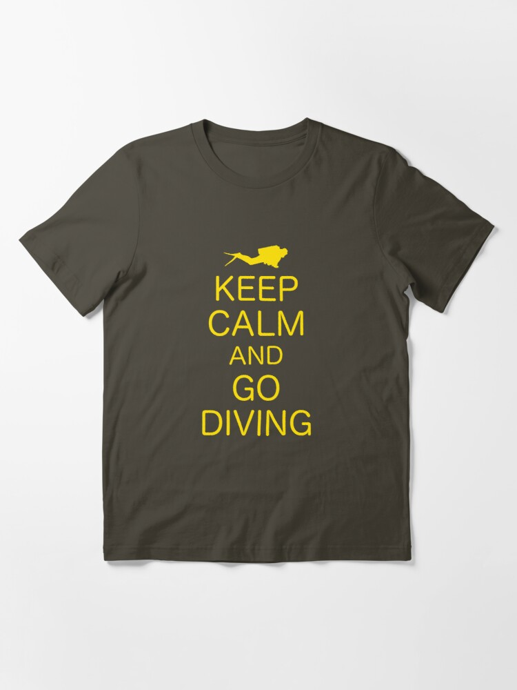 Alternate view of KEEP CALM AND GO DIVING Essential T-Shirt