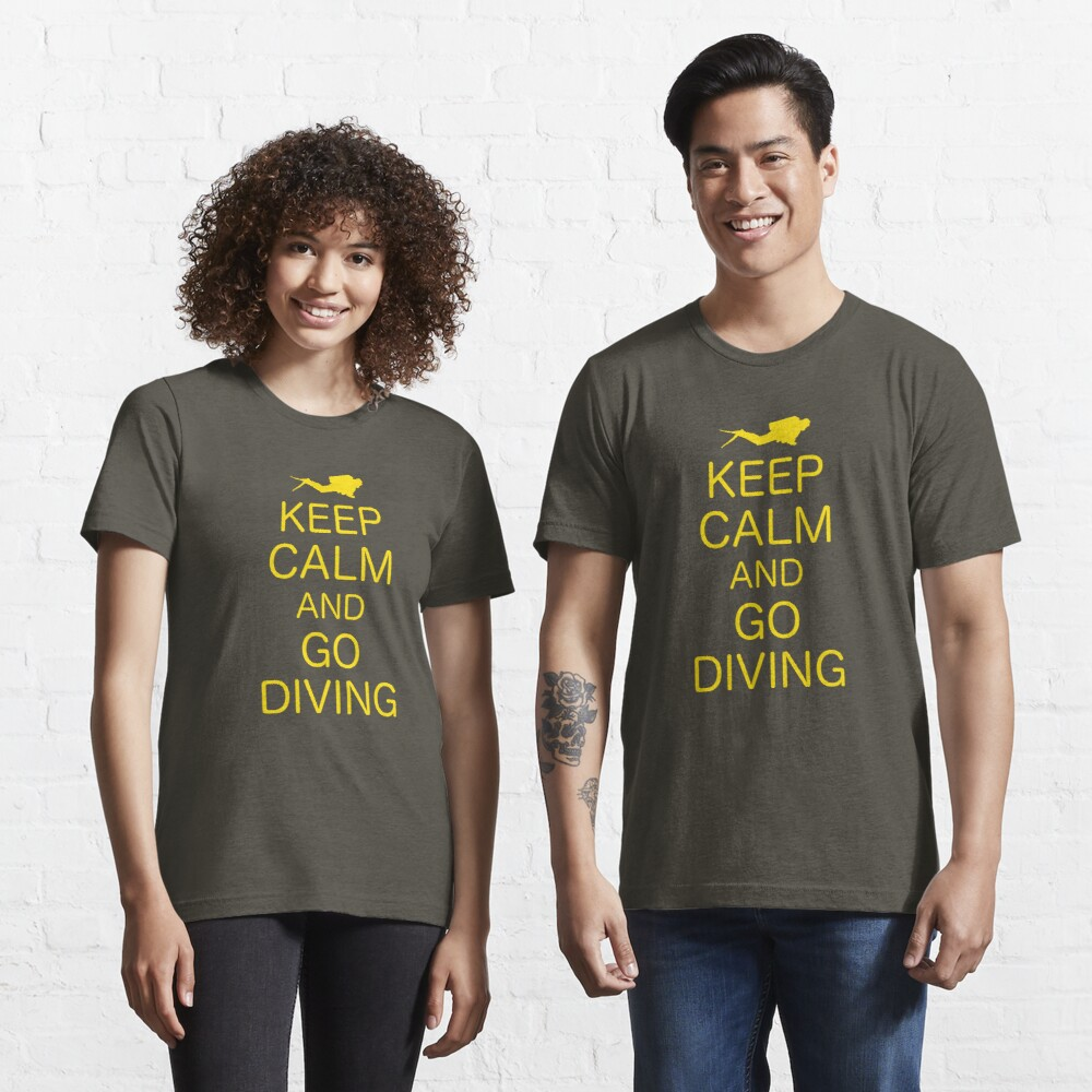 KEEP CALM AND GO DIVING Essential T-Shirt