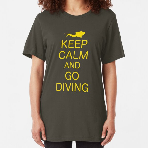 KEEP CALM AND GO DIVING Slim Fit T-Shirt