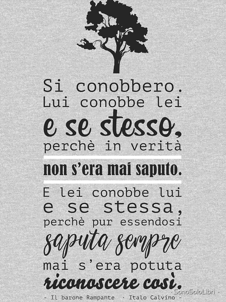 Il Barone Rampante [Quote] - Italo Calvino - Italian by sonosololibri83