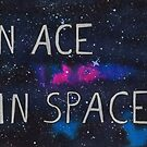 An Ace In Space by michelofya