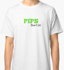 Forex Trader Funny Gift  Pips Don't Lie Classic T-Shirt