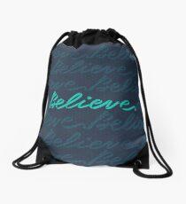 Believe Drawstring Bag