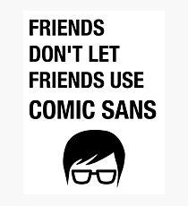 Sarcastic Hipster Funny Helvetica Nerd Designer Shirt Photographic Print