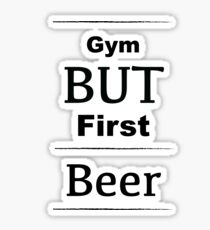 Funny Fitness Shirt - Fun fitness t shirt - Funny Exercise Shirt - Fun Beer Shit - Beer Shirt - Beer t shirt - Love Beer Shirt Sticker