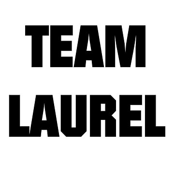 Team Laurel by Mememark