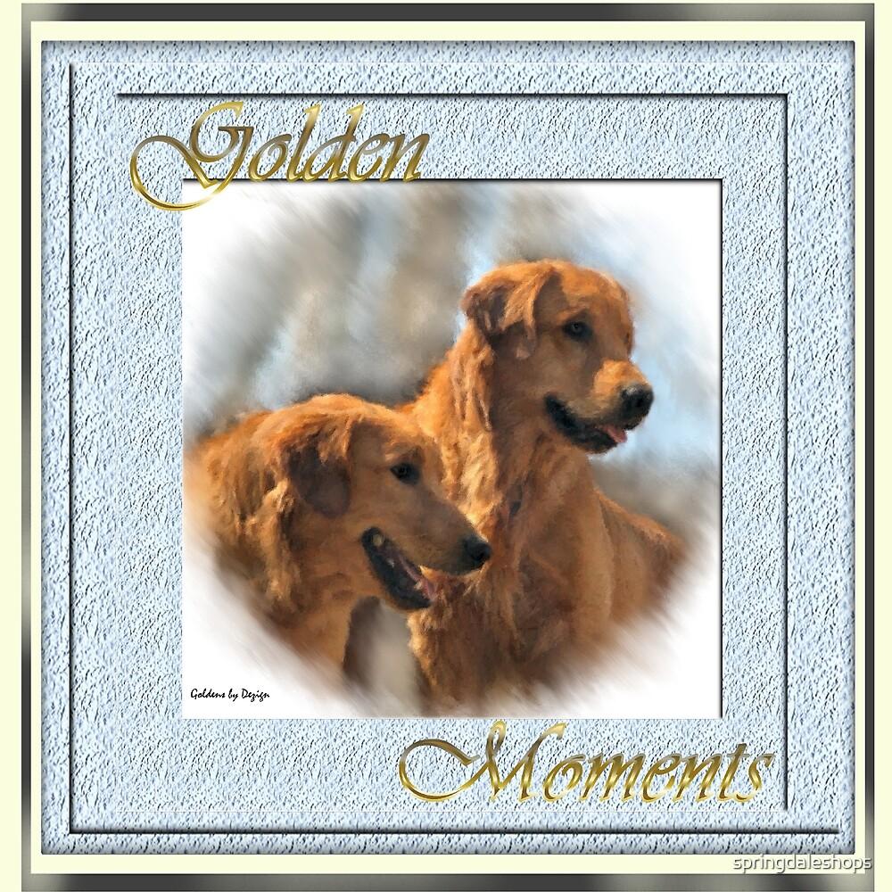 Golden Retrievers Make Golden Moments by springdaleshops