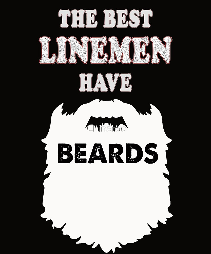 linemen beards gift idea t-shirt, electrician power by Chinaroo