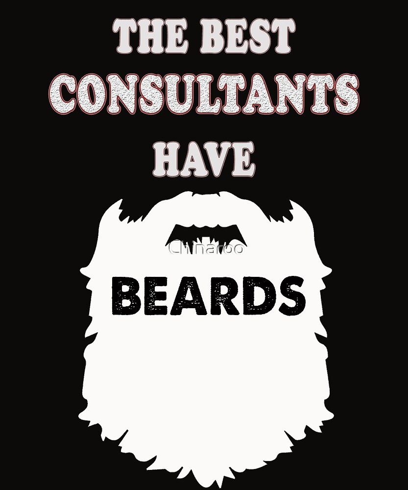 consultant beards gift idea t-shirt adviser by Chinaroo