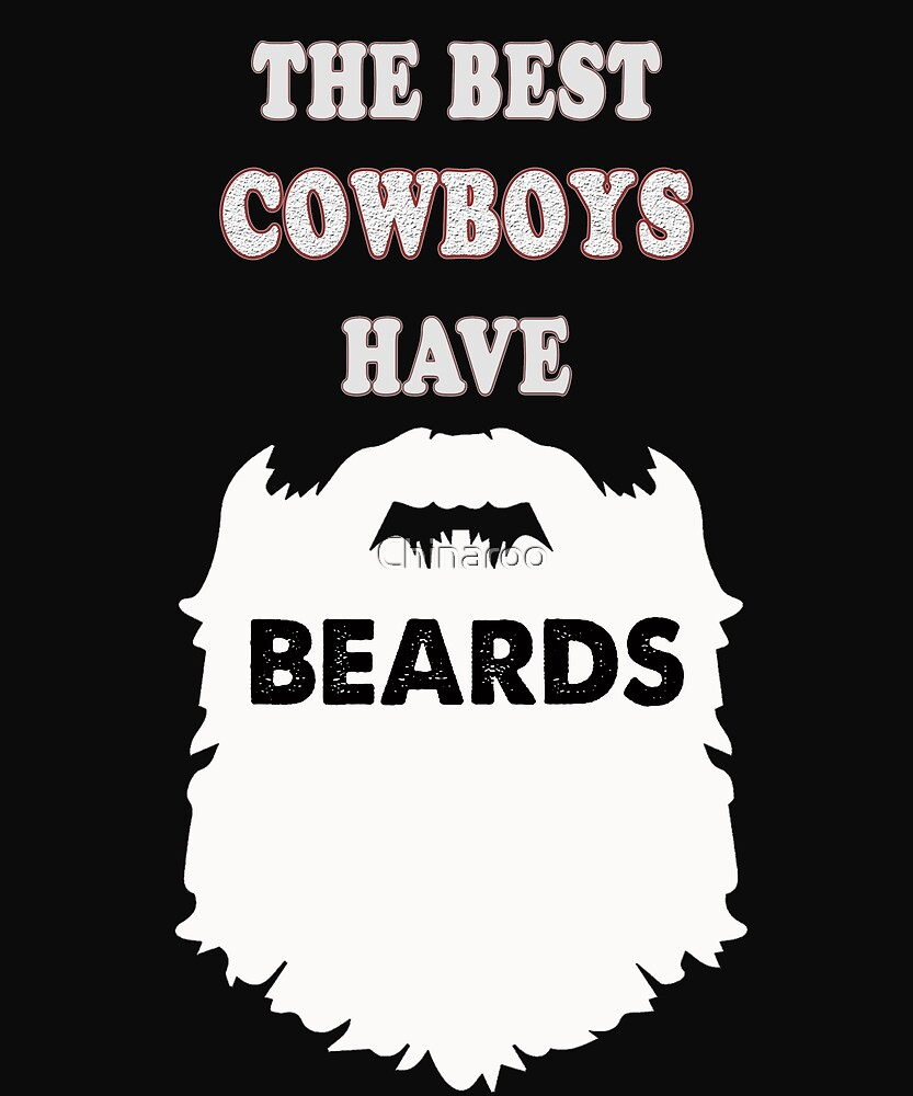 cowboy beards gift t-shirt, westerner, wild west by Chinaroo
