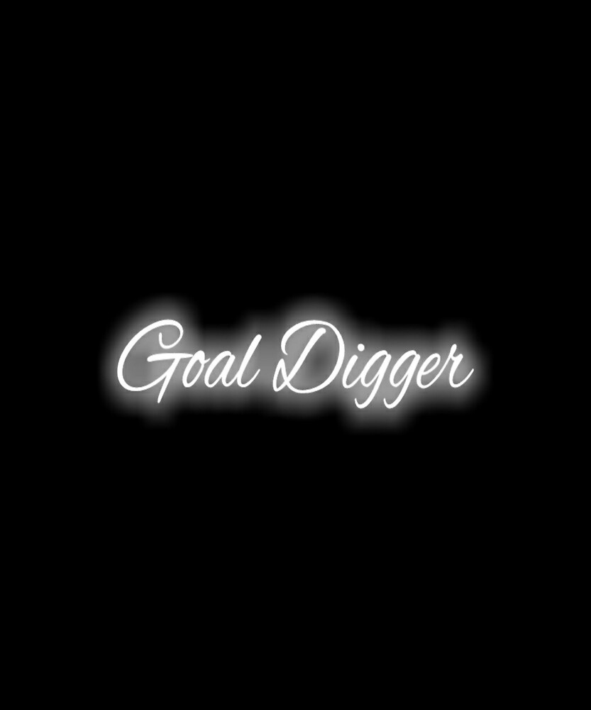 Goal Digger by ArtistKAO