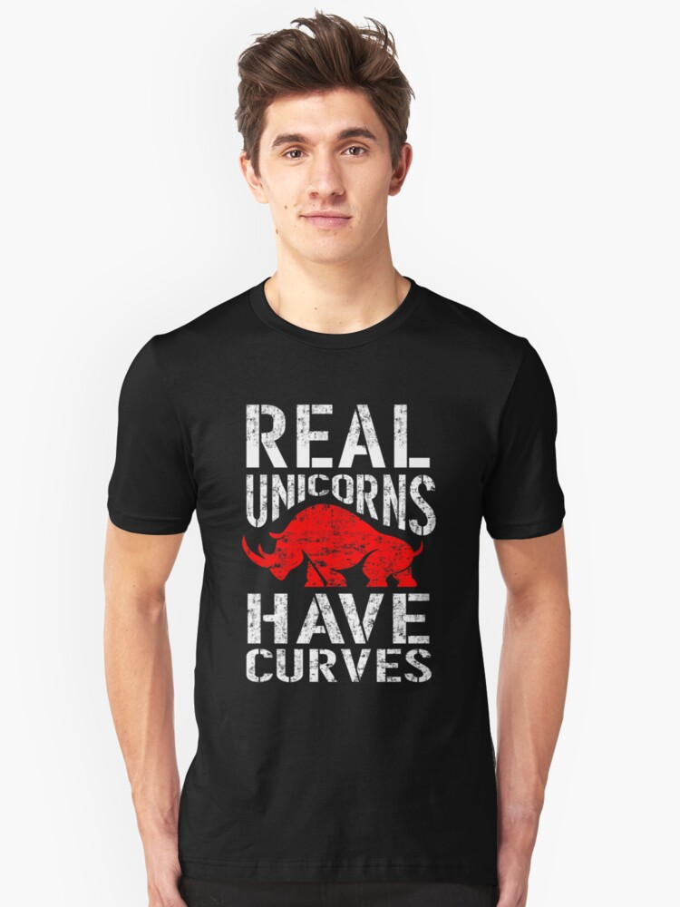 Real Unicorns Have Curves Unisex T-Shirt Front