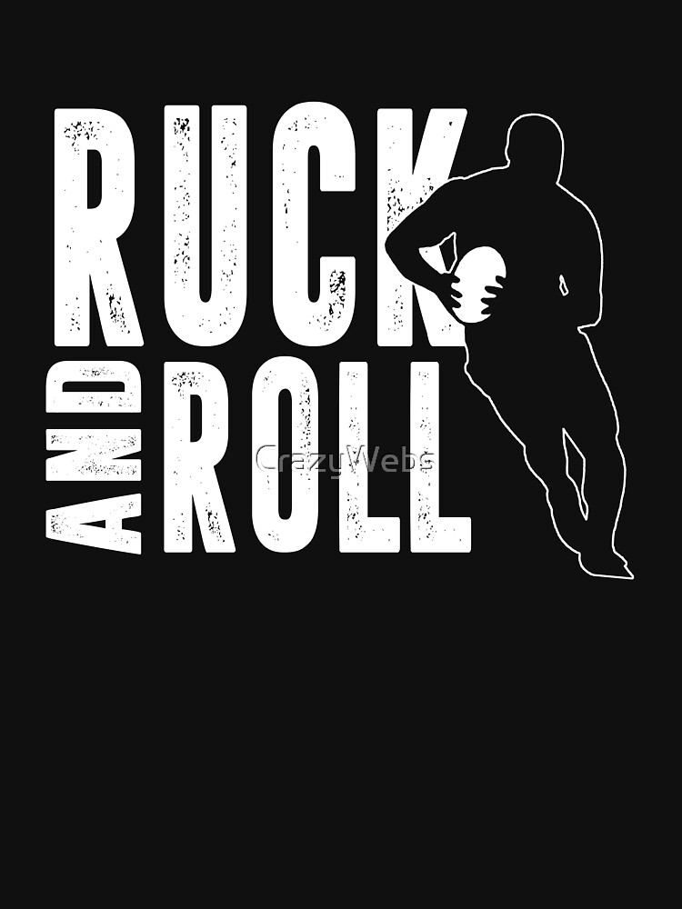 Ruck And Roll Rugby Ruck tShirt by CrazyWebs