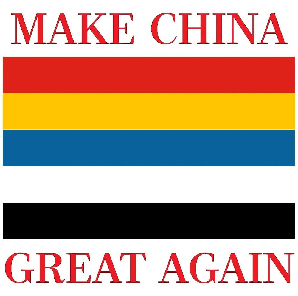 Make China Great Again - Republic of China - 五色旗 by Martstore