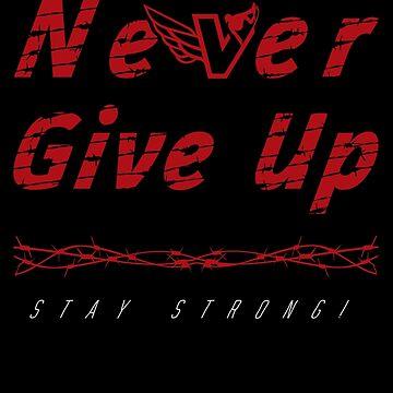 Never Give up by SkateWorld