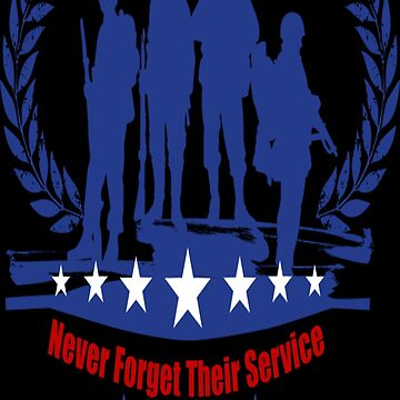 Memorial Day Never Forget Their Service  by EpicDiscounts