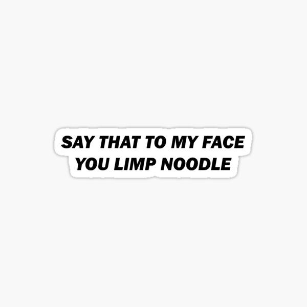 Dimelo en mi cara Pegatina