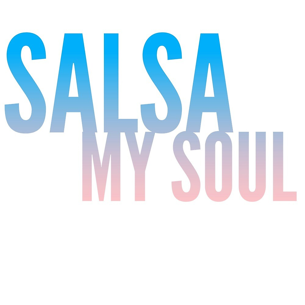 Salsa My Soul, feel the music t-shirt  by Revered